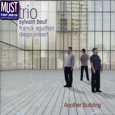 Sylvain BEUF Trio - Another Building