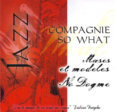 Compagnie SO WHAT - Muses & Modèles